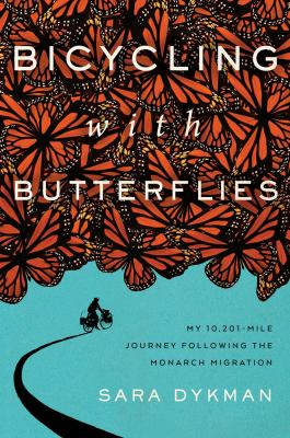 Bicycling with Butterflies with author Sara Dykman via ZOOM (Registration)