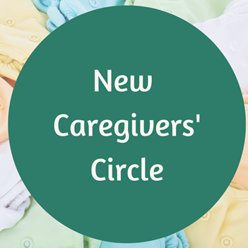 New Caregivers' Circle via ZOOM (Registration)