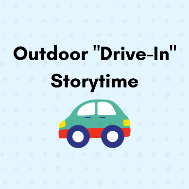 """Outdoor """"Drive-in"""" Storytime at Waterfront Park (Registration)"""