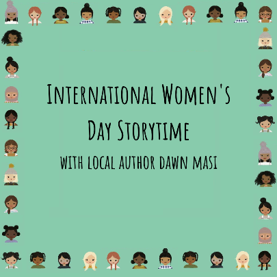 International Women's Day Storytime with Dawn Masi via Google Meet (Registration)