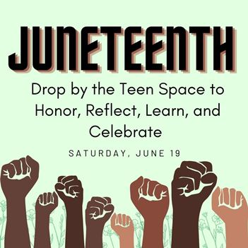 Juneteenth in the Teen Space - All Day / Drop-in Event at the Library