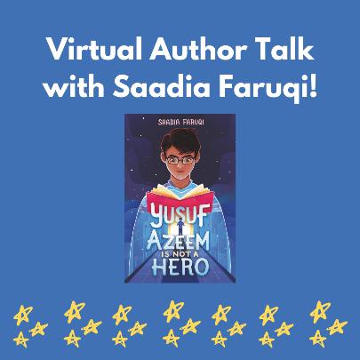 Yusuf Azeem is Not a Hero: Virtual Talk with Author Saadia Faruqi via ZOOM (Registration)