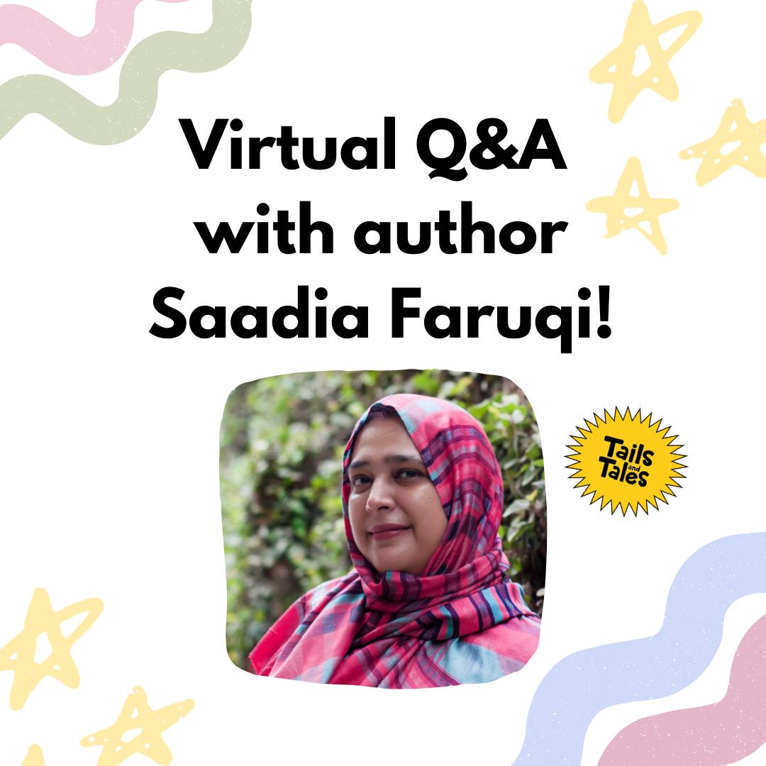 Virtual Q&A with Author Saadia Faruuqi