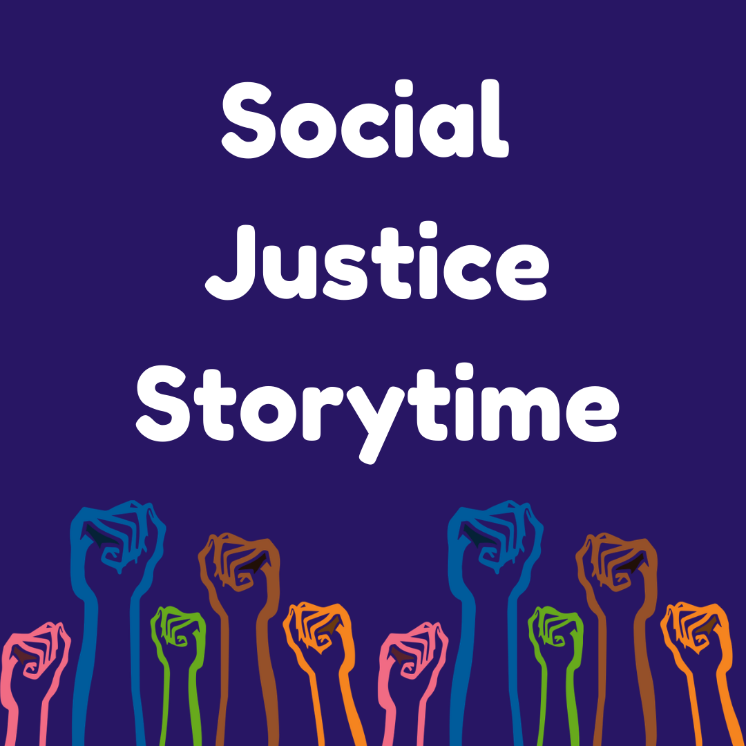 Social Justice Storytime on Youtube