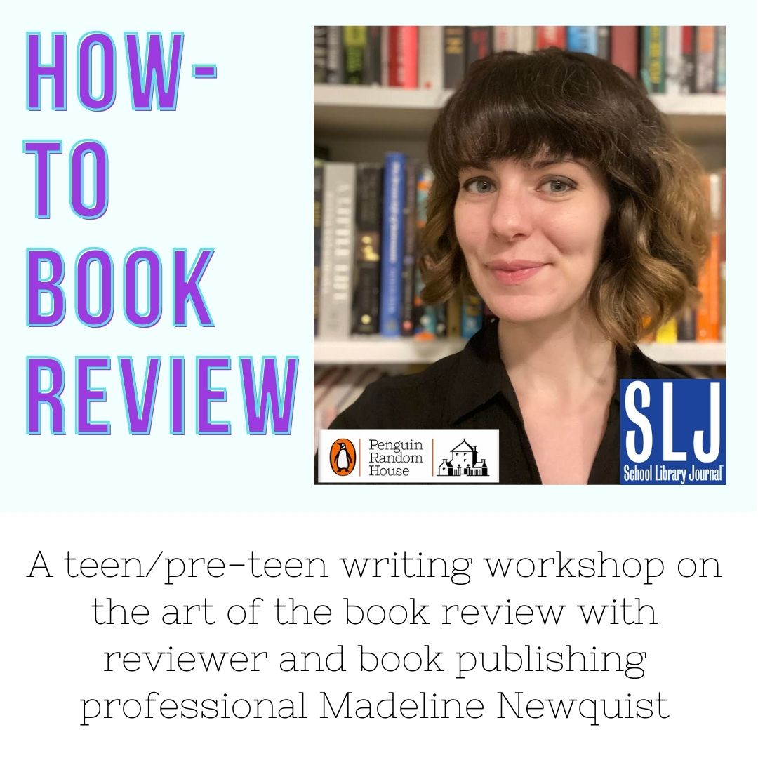 How-To Book Review: a Teen/Pre-teen Writing Workshop via ZOOM (Registration)